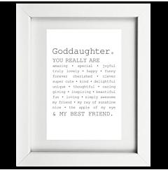 True Goddaughter Framed Print
