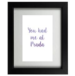 Had me at Prada World of Fashion Frame
