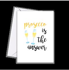 True - Prosecco